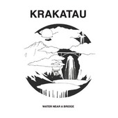 KRAKATAU-Water Near The Bridge
