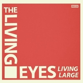 LIVING EYES-Living Large