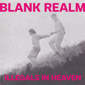 BLANK REALM-Illegals In Heaven