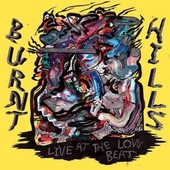 BURNT HILLS-Live At The Low Beat