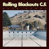 ROLLING BLACKOUTS COASTAL FEVER-Hope Downs