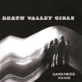 DEATH VALLEY GIRLS-Darkness Rains (col)