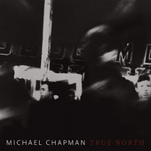 CHAPMAN, MICHAEL-True North