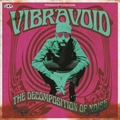 VIBRAVOID-The Decomposition Of Noise