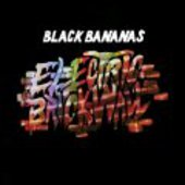 BLACK BANANAS-Electric Brick Wall