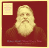 WYATT, ROBERT-Different Every Time 2: Benign Dictatorships