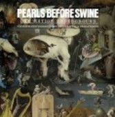 PEARLS BEFORE SWINE-One Nation Underground