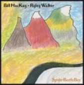 MACKAY, BILL & RYLEY WALKER-SpiderBeetleBee