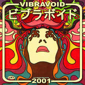 VIBRAVOID-2001 The Archive Collection
