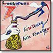 SIC ALPS/FREAKAPUSS-New Trawgs III/Here Today Here Tomorrow