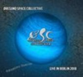 ORESUND SPACE COLLECTIVE-Live In Berlin 2018