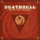 DEATHBELL-With The Beyond (orange/red/black)