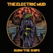 ELECTRIC MUD-Burn The Ships (orange red splatter+dark blob)