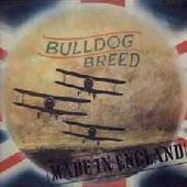 BULLDOG BREED-Made in England