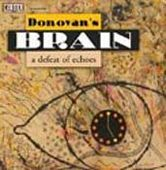 DONOVAN'S BRAIN-A defeat of echoes