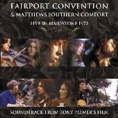 FAIRPORT CONVENTION/MATTHEWS SOUTHERN COMFORT-Live In Maidstone 1970