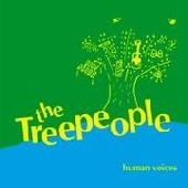 TREE PEOPLE-Human Voice