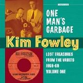 FOWLEY, KIM-One Man's Garbage