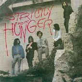 HUNGER-Strictly From Hunger!