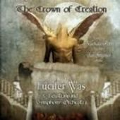 LUCIFER WAS-Crown Of Creation