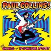 COLLINS, PAUL-King Of Power Pop