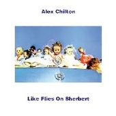 CHILTON, ALEX-Like flies on sherbert