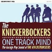 KNICKERBOCKERS-One Track Mind