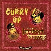 TANDOORI KNIGHTS-Curry Up