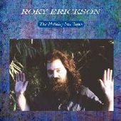 ERICKSON, ROKY-The Holiday Inn tapes