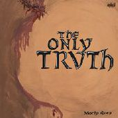 MORLY GREY-The Only Truth