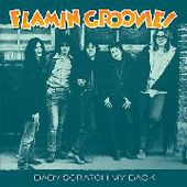 FLAMIN' GROOVIES-Baby Scratch My Back/Carol