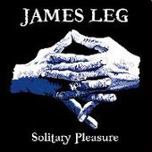 LEG, JAMES-Solitury Pleasure