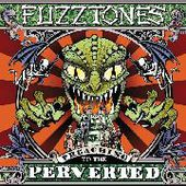 FUZZTONES-Preaching To The Perverted