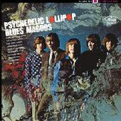 BLUES MAGOOS-Psychedelic Lollipop
