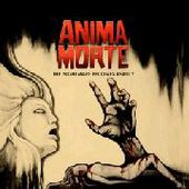 ANIMA MORTE-The Nightmare Becomes Reality