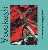 VOCOKESH-Dr. Hofmann's Bicycle Ride