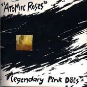 LEGENDARY PINK DOTS-Atomic Roses