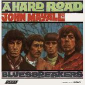 MAYALL, JOHN & THE BLUESBREAKERS-A Hard Road
