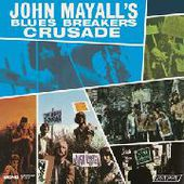 MAYALL, JOHN & THE BLUESBREAKERS-Crusade