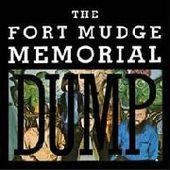 FORT MUDGE MEMORIAL DUMP-s/t