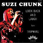 CHUNK, SUZY-Look Back And Laugh