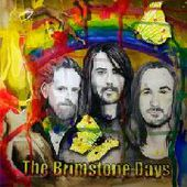 BRIMSTONE DAYS-On A Monday Too Early To Tell