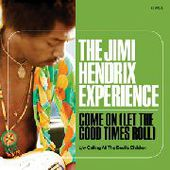 HENDRIX, JIMI-Come On (Let The Good TImes Roll)