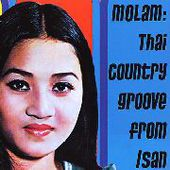V/A-Molam: Thai Country Groove From Isan