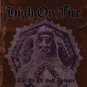 HIGH ON FIRE-Art of Self Defense