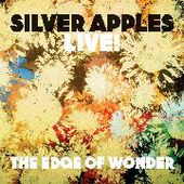 SILVER APPLES-The Edge Of Wonder