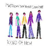 MATTHEWS SOUTHERN COMFORT-Kind Of New