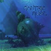 MANTRIC MUSE-s/t