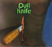 DULL KNIFE-Electric Indian
