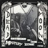 DEAD MOON-Stranded in the mystery zone